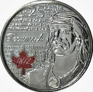 2012 CANADA: 'HERO OF 1812   TECUMSEH'   COLOURIZED 25 CENT COIN