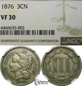 1876 3CN THREE CENT NICKEL NGC VF30 KEY DATE  OLD TYPE COIN MONEY