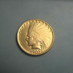 1907 NO MOTTO GOLD $10 INDIAN HEAD EAGLE COIN   FIRST YEAR    367