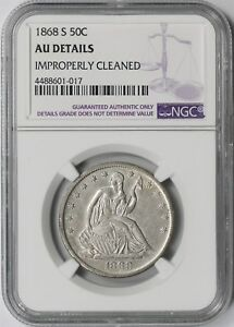 1868 S 50C NGC AU DETAILS  IMPROPERLY CLEANED  LIBERTY SEATED HALF DOLLAR