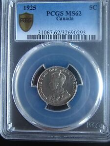 Click now to see the BUY IT NOW Price! KEY DATE:     CANADA   5 CENTS 1925     PCGS  MS62                      A12