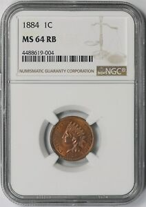 1884 1C NGC MS 64 RB RED BROWN INDIAN HEAD PENNY