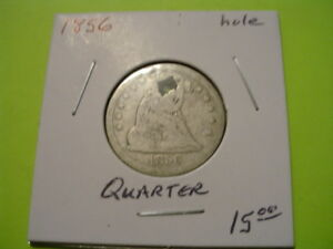 1856 SEATED QUARTER WITH HOLE