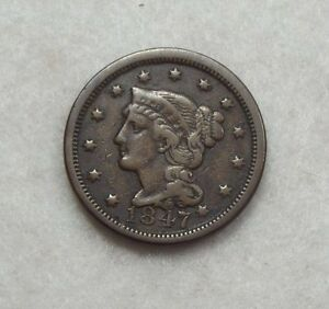1847 BRAIDED HAIR LARGE CENT FINE 1C