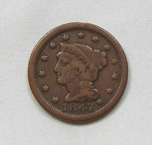 1847 BRAIDED HAIR LARGE CENT GOOD 1C