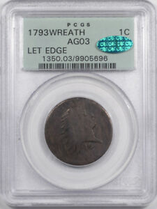 1793 FLOWING HAIR LARGE CENT   WREATH LETTERED EDGE PCGS AG 3 OGH CAC APPROVED