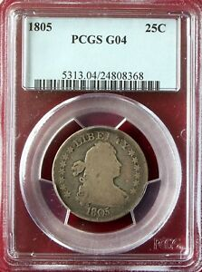 1805 DRAPED BUST QUARTER PCGS G04