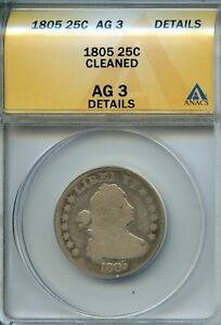 1805 25C ANACS AG3 DETAILS  ABOUT GOOD  DRAPED BUST SILVER QUARTER