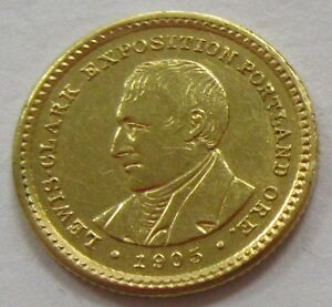 1905 LEWIS AND CLARK EXPOSITION $1 COMMEMORATIVE GOLD COIN   OLD US GOLD