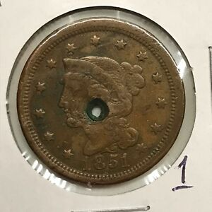 1851 1C BRAIDED HAIR LARGE CENT: HOLED 1