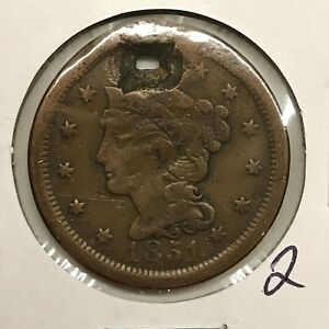 1851 1C BRAIDED HAIR LARGE CENT: HOLED 2