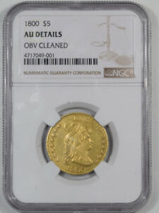 1800 $5 DRAPED BUST GOLD NGC AU DETAILS OBV CLEANED