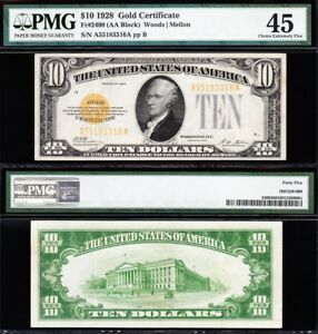 AWESOME HIGH GRADE 1928 $10  GOLD CERTIFICATE   PMG 45  FREE SHIP  A55183316A
