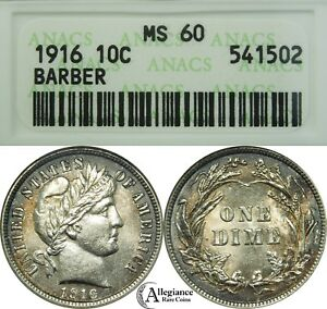 1916 10C BARBER SILVER DIME ANACS MS60 OLD SMALL WHITE HOLDER  OLD TYPE COIN