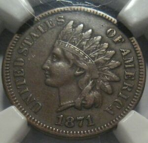 1871 NGC XF40 INDIAN CENT SUPER EYE APPEAL