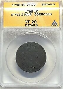 1798 DRAPED BUST LARGE CENT 1C ANACS VF 20 DETAILS  CORRODED  2ND HAIR STYLE