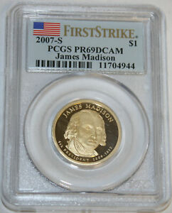 2007 S PRESIDENTIAL DOLLAR PROOF JAMES MADISON PCGS PR69DCAM 11704944 1ST STRIKE