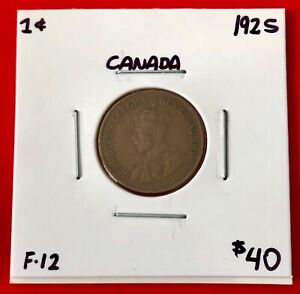 1925 CANADA ONE CENT PENNY COIN   $40 F 12
