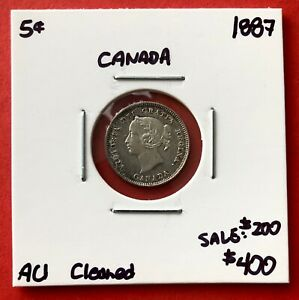 1887 CANADA 5 CENTS SILVER COIN   $400 AU 50 CLEANED SALE