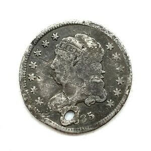 1835 H10C CAPPED BUST HALF DIME: HOLED