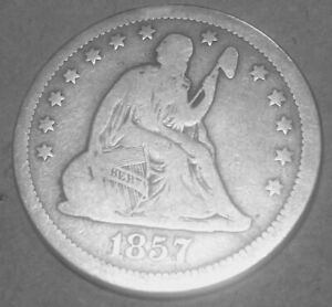 1857 SEATED LIBERTY QUARTER LOOKS GOOD SHIPPING ONLY $1.00