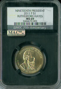 Click now to see the BUY IT NOW Price! 2011 P RUTHERFORD HAYES PRES. DOLLAR NGC MAC MS 69 PQ FINEST BUSINESS POP 4