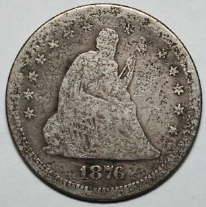 1876 S SEATED LIBERTY QUARTER 90  SILVER [SN01]