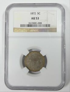1872 SHIELD NICKEL CERTIFIED NGC AU 53  5 CENTS