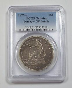 PCGS GENUINE 1877 S TRADE DOLLAR XF DETAILS SILVER $