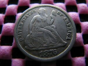 1876 CC DIME WITH  TYPE 2 REVERSE