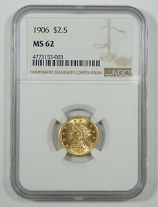 1906 LIBERTY HEAD GOLD QUARTER EAGLE $2.50 COIN CERTIFIED NGC MS 62