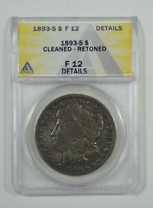 1893 S MORGAN SILVER DOLLAR CERTIFIED ANACS F 12 DETAILS   DESIRABLE DATE