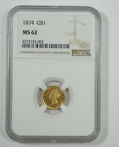 1874 GOLD INDIAN PRINCESS HEAD $1 COIN CERTIFIED NGC MS 62