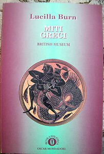 MYTHS GREEK TO THE BRITISH MUSEUM OF LUCILLA BURN WITH ILLUSTRATED