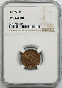 1875 1C NGC MS 64 RB INDIAN HEAD PENNY