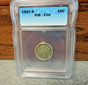 1927 S WINGED LIBERTY HEAD OR MERCURY DIME ICG : F15