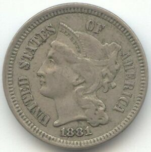 1881 3C NICKEL THREE CENTS ORIGINAL XF