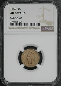 1859 INDIAN HEAD CENT NGC AU DETAILS CLEANED