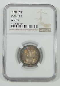 1893 WORLD'S COLUMBIAN EXPO COMMEMORATIVE SILVER ISABELLA QUARTER NGC MS 63
