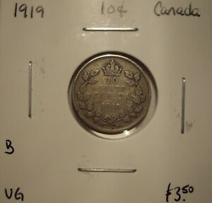 B CANADA GEORGE V 1919 SILVER TEN CENTS   VG