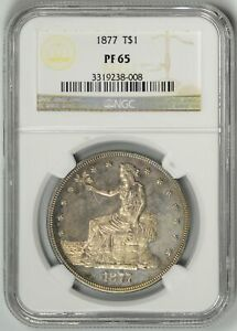 1877  NGC  PF65  TRADE  DOLLAR     PROOF MINTAGE   ONLY 510     33119238 008
