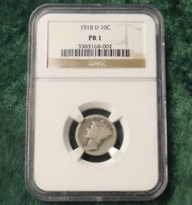 1918 D NGC PR1  MERCURY DIME LOW BALL REGISTRY   CIRCULATED HISTORY LOWEST GRADE