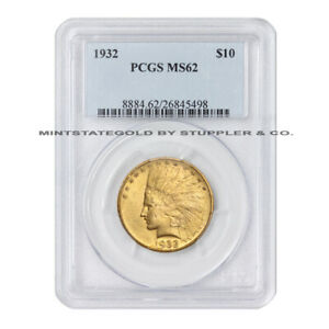 1932 $10 INDIAN HEAD PCGS MS62 CHOICE GRADED GOLD EAGLE PHILADELPHIA MINTED COIN