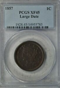 1857 BRAIDED HAIR LARGE CENT LARGE DATE PCGS XF45