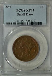 1857 BRAIDED HAIR LARGE CENT SMALL DATE PCGS XF45