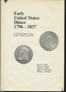 DAVIS: EARLY UNITED STATES DIMES 1796 1837