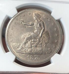 1875 S TRADE DOLLAR MS UNCIRCULATED DETAILS NGC