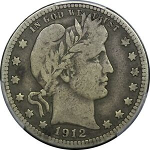 1912 S 25C BARBER SILVER QUARTER PCGS VG10 ORIGINAL  OLD TYPE COIN