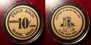 Click now to see the BUY IT NOW Price! LY  1933 BLAINE WA PEACE ARCH WOODEN DIME DEPRESSION SCRIP E.L.M.