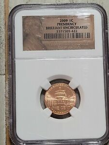 2009 1C LINCOLN PENNY ONE CENT NGC BRILLIANT UNCIRCULATED PRESIDENCY   422
